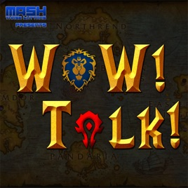 WoW! Talk! – Warcraft News and Community: #130: Patch 8 2