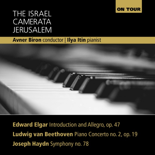 Elgar: Introduction and Allegro, Beethoven: Piano Concerto No. 2, Haydn: Symphony No. 78