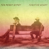 Ten Penny Gypsy - Lonesome No More