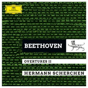 Orchester der Wiener Staatsoper, English Baroque Orchestra & Hermann Scherchen - Beethoven: Overtures II