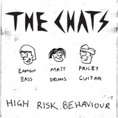 The Chats - Drunk N Disorderly
