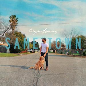 Bryan Lanning - Same Town