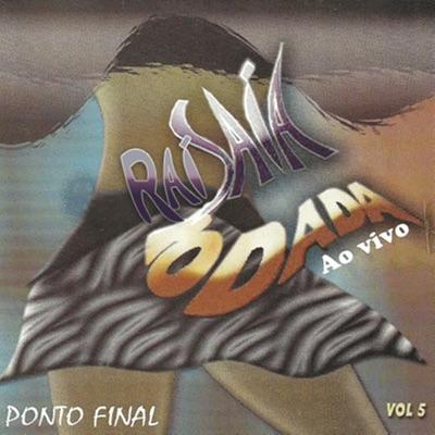 Raí Saia Rodada, Vol. 5 (Ao Vivo) - Saia Rodada