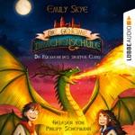 Die Rückkehr des siebten Clans - Die geheime Drachenschule, Band 3 (Gekürzt)