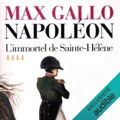L'immortel de Sainte-Hélène: Napoléon 4