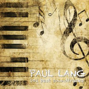 Paul Lang - 101 Best Movie Soundtracks Essentials