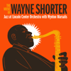 Jazz at Lincoln Center Orchestra & Wynton Marsalis - The Music of Wayne Shorter (feat. Wayne Shorter)