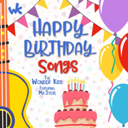 Happy Birthday to You (feat. Mr. Steve) - The Wonder Kids