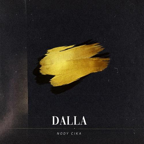 Nody Cika – Dalla – Single