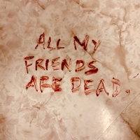 All My Friends Are Dead-The Amity Affliction