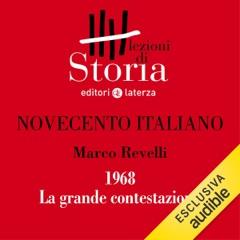 Novecento italiano - 1968. La grande contestazione: Lezioni di Storia