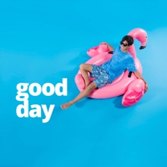 Good Day (feat. Liahona Olayan)