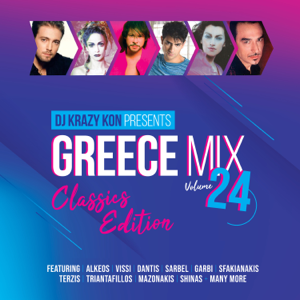 Dj Krazy Kon - Greece Mix, Vol. 24 - Classics Edition
