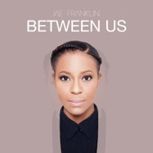 Jae Franklin - Between Us