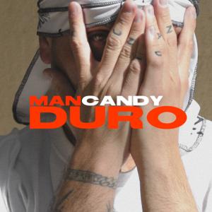 MANCANDY - Duro