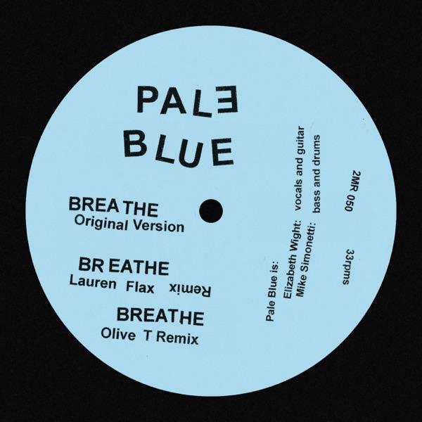 Pale Blue - Breathe - EP