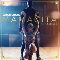 Mamacita (feat. Farruko)-Jason Derulo