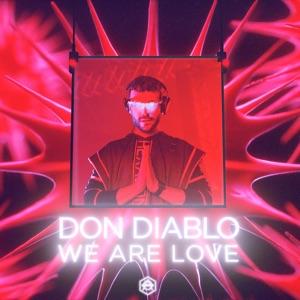 Don Diablo - We Are Love