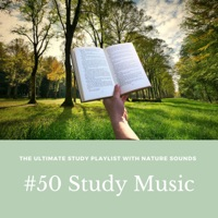 Unlimited Stress Relief - #50 Study Music - The Ultimate Study Playlist with Nature Sounds