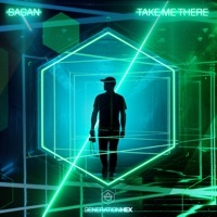 Take Me There - SAGAN
