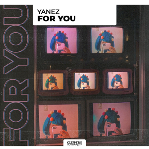 Yanez - For You