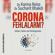 Karina Reiss & Sucharit Bhakdi - Corona Fehlalarm? (Zahlen, Daten und Hintergründe)