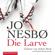 Jo Nesbø, Achim Buch & Günther Frauenlob - Die Larve