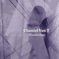 Chantel Van T - Nicalochan