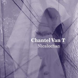 Chantel Van T - Coming Home