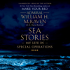 Admiral William H. McRaven - Sea Stories  artwork