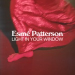 Esmé Patterson - Light In Your Window