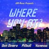 Where You At? (feat. Pitbull & Vanessa) - Single, Don Dinero