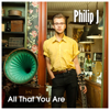 Philip J - All That You Are artwork