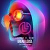 Break Loose The Galaxy Remix feat NEIMY Single