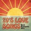 70's Love Songs - Best Romantic Hits
