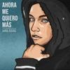 Ahora Me Quiero Más by Sara Socas iTunes Track 1