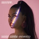 Mad Love (Remixes) - Single