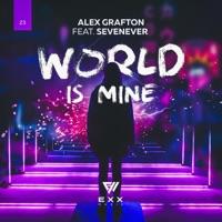 World Is Mine - ALEX GRAFTON - SEVENEVER