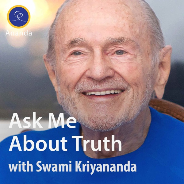 Ask Me About Truth — with Swami Kriyananda