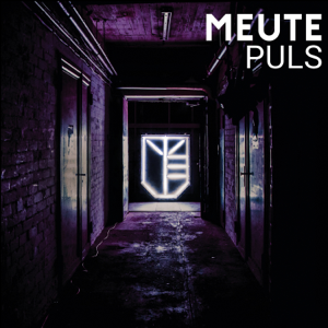 MEUTE - Puls