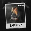 Moncho - Bandida bild