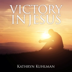 Victory in Jesus (Unabridged)