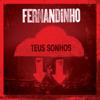 Teus Sonhos (ao Vivo) - Fernandinho
