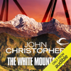 John Christopher - The White Mountains: Tripods Series, Book 1 (Unabridged)  artwork