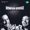 Howrah Bridge (Original Motion Picture Soundtrack)