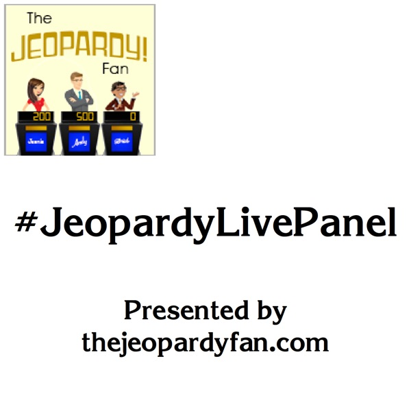 #JeopardyLivePanel - A Jeopardy! Discussion Podcast
