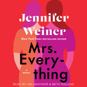 Mrs. Everything (Unabridged) - Jennifer Weiner audiobook, mp3