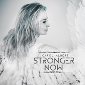 Carol Albert - Stronger Now