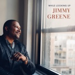 Jimmy Greene - Always There
