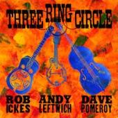 Three Ring Circle - Granola Man